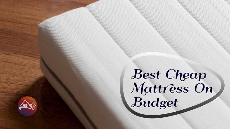 Best-Cheap-Mattress-On-Budget